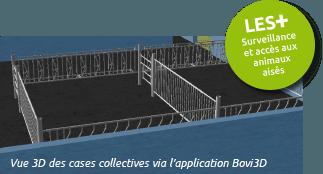 Il a été inventé et conçu en collaboration avec des spécialistes en bâtiment d'élevage pour assurer la bonne santé des veaux. Vue 3D des cases collectives via Bovi3D